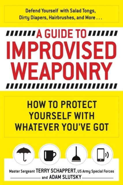 Afbeelding van A Guide To Improvised Weaponry