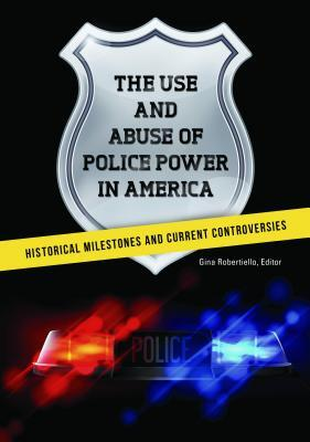 Afbeelding van The Use and Abuse of Police Power in America