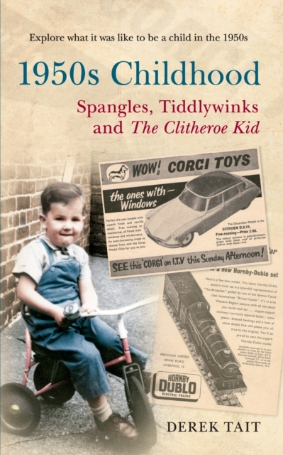 Afbeelding van 1950s Childhood Spangles, Tiddlywinks and The Clitheroe Kid