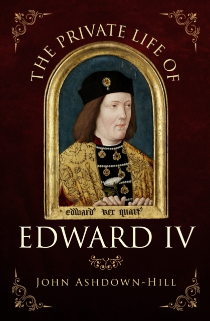 Afbeelding van The Private Life of Edward IV