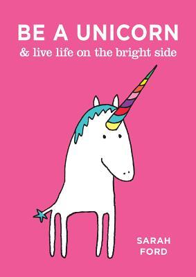 Afbeelding van Be a Unicorn & live life on the bright side