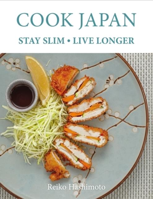 Afbeelding van Cook Japan, Stay Slim, Live Longer