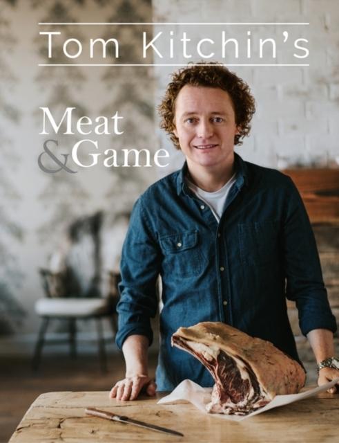 Afbeelding van Tom Kitchin's Meat & Game