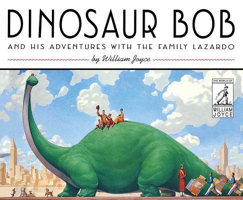 Afbeelding van Dinosaur Bob and His Adventures With the Family Lazardo