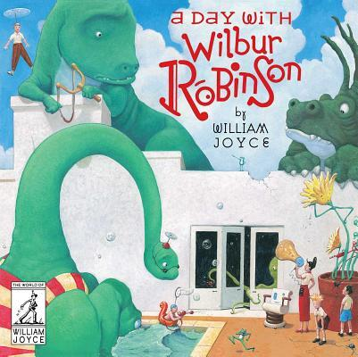 Afbeelding van A Day With Wilbur Robinson