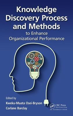 Afbeelding van Knowledge Discovery Process and Methods to Enhance Organizational Performance