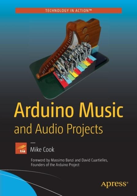 Afbeelding van Arduino Music and Audio Projects
