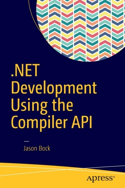 Afbeelding van .NET Development Using the Compiler API