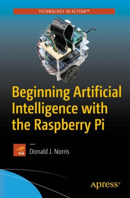 Afbeelding van Beginning Artificial Intelligence with the Raspberry Pi