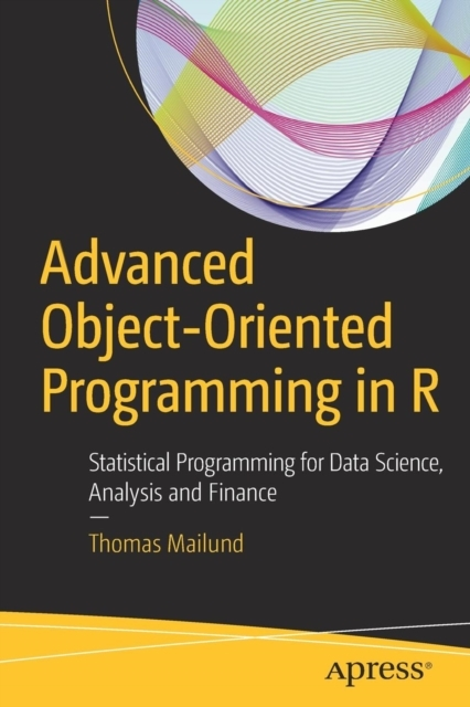 Afbeelding van Advanced Object-Oriented Programming in R