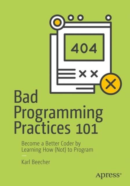 Afbeelding van Bad Programming Practices 101