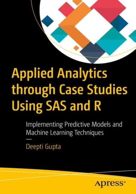 Afbeelding van Applied Analytics through Case Studies Using SAS and R
