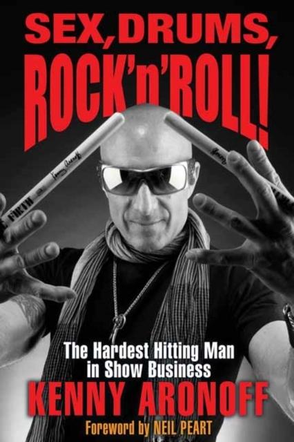 Afbeelding van Sex, Drums, Rock 'n' Roll!