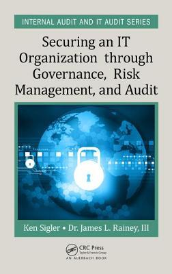Afbeelding van Securing an IT Organization Through Governance, Risk Management, and Audit