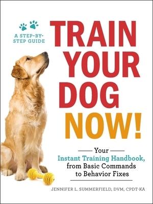 Afbeelding van Train Your Dog Now!