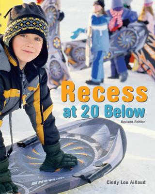 Afbeelding van Recess at 20 Below, Revised Edition
