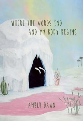 Afbeelding van Where the Words End and My Body Begins