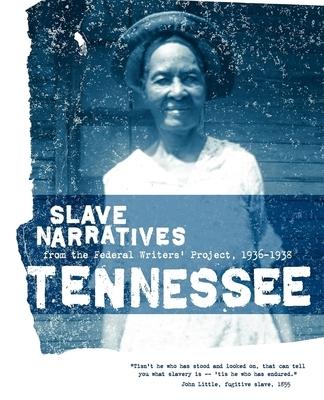 Afbeelding van Tennessee Slave Narratives