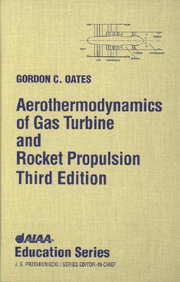Afbeelding van Aerothermodynamics of Gas Turbine and Rocket Propulsion