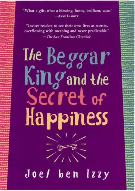 Afbeelding van The Beggar King and the Secret of Happiness