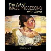 Afbeelding van The Art of Image Processing With Java