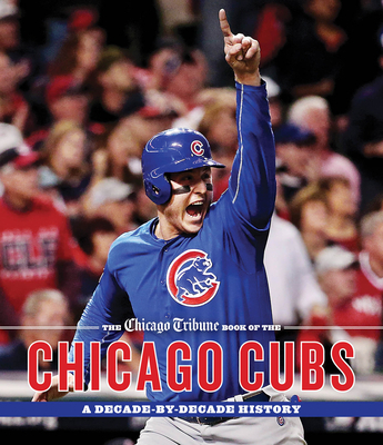 Afbeelding van The Chicago Tribune Book of the Chicago Cubs