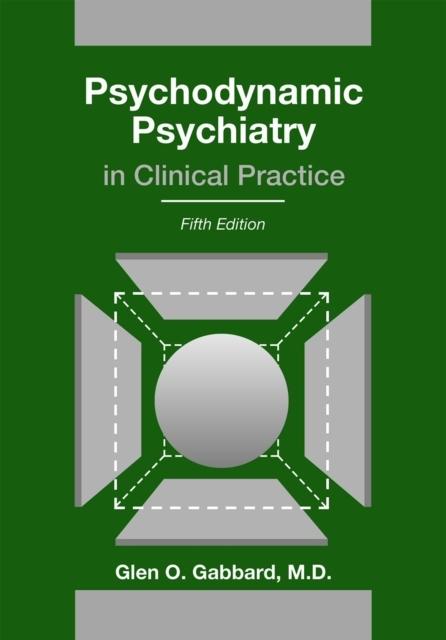 Afbeelding van Psychodynamic Psychiatry in Clinical Practice