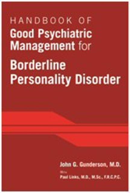 Afbeelding van Handbook of Good Psychiatric Management for Borderline Personality Disorder