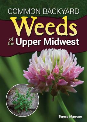 Afbeelding van Common Backyard Weeds of the Upper Midwest