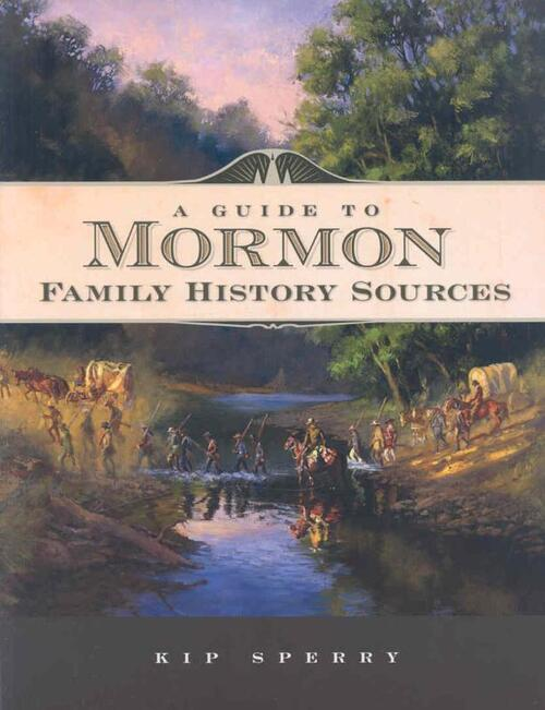 Afbeelding van A Guide to Mormon Family History Sources