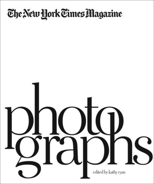 Afbeelding van The New York Times Magazine Photographs