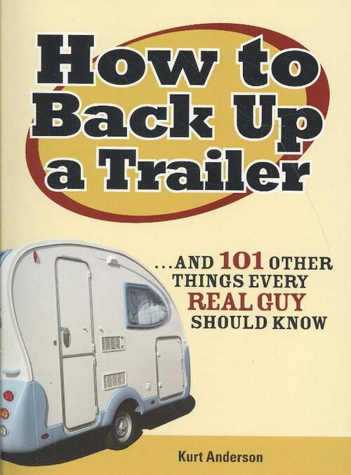 Afbeelding van How to Back Up a Trailer