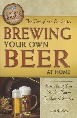 Afbeelding van The Complete Guide to Brewing Your Own Beer at Home