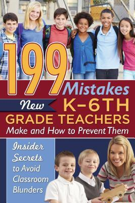 Afbeelding van 199 Mistakes New K-6th Grade Teachers Make and How to Prevent Them