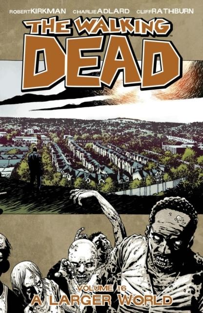 Walking Dead Vol 16: A Larger World kopen
