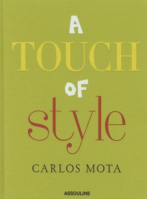 Afbeelding van A Touch of Style by Carlos Mota