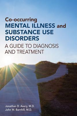 Afbeelding van Co-occurring Mental Illness and Substance Use Disorders