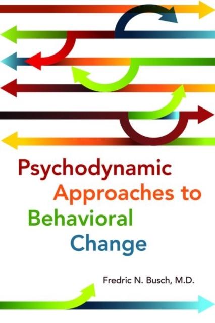 Afbeelding van Psychodynamic Approaches to Behavioral Change