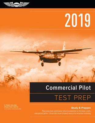 Afbeelding van Commercial Pilot Test Prep 2019 / Airman Knowledge Testing Supplement for Commercial Pilot