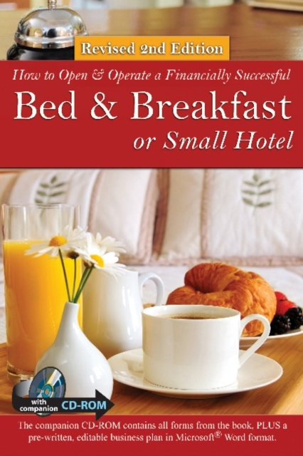 Afbeelding van How to Open a Financially Successful Bed & Breakfast or Small Hotel [With CDROM]