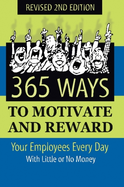 Afbeelding van 365 Ways to Motivate and Reward Your Employees Every Day