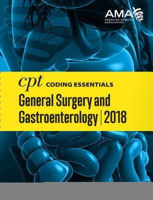 Afbeelding van CPT Coding Essentials for General Surgery and Gastroenterology 2018