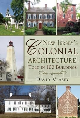 Afbeelding van New Jersey's Colonial Architecture Told in 100 Buildings