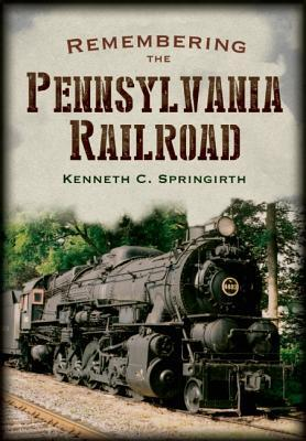 Afbeelding van Remembering the Pennsylvania Railroad