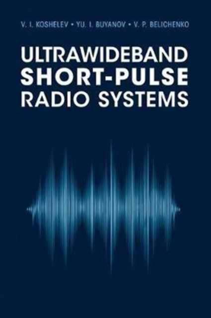 Afbeelding van Ultrawideband Short-Pulse Radio Systems