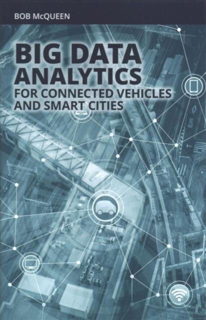 Afbeelding van Big Data Analytics for Connected Vehicles and Smart Cities