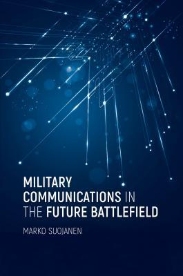 Afbeelding van Military Communications in the Future Battlefield