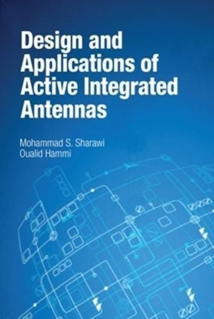Afbeelding van Design and Applications of Active Integrated Antennas