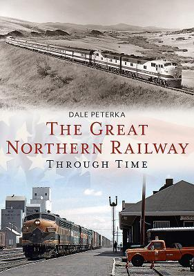 Afbeelding van The Great Northern Railway Through Time