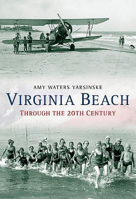 Afbeelding van Virginia Beach Through the 20th Century